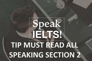 TIP (2) MUST READ ALL SPEAKING SECTION 2
