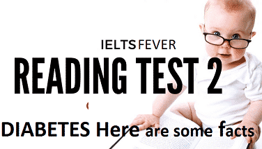 Academic reading practice test 2 DIABETES Here are some facts ielts exam