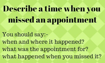 Describe a time when you missed an appointment