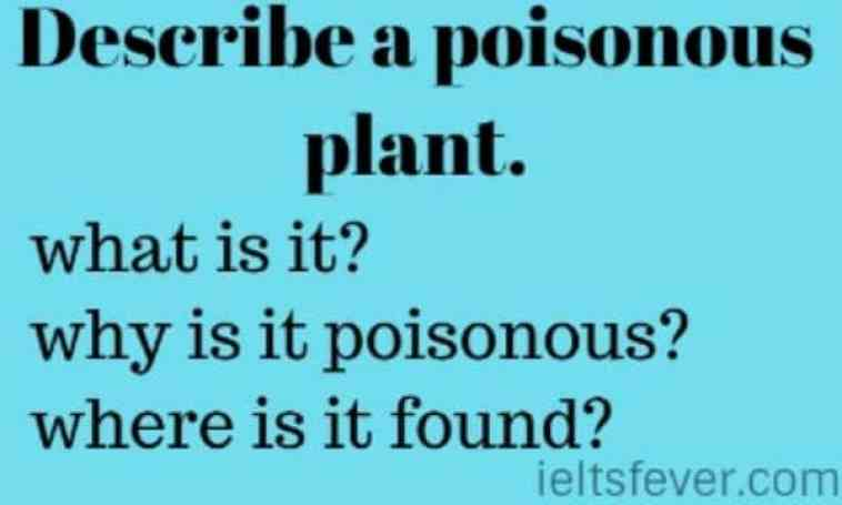 Describe a poisonous plant.