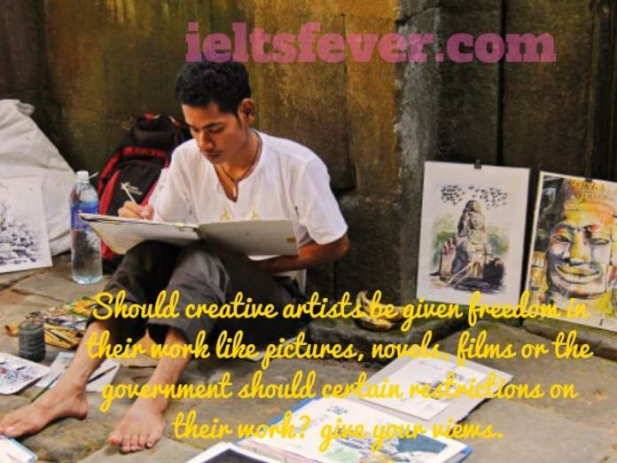 Should creative artists be given freedom in their work like pictures, novels
