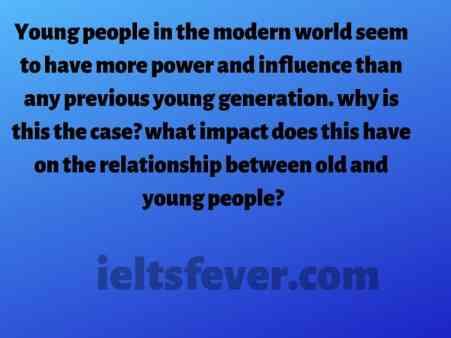 Young people in the modern world seem to have more power