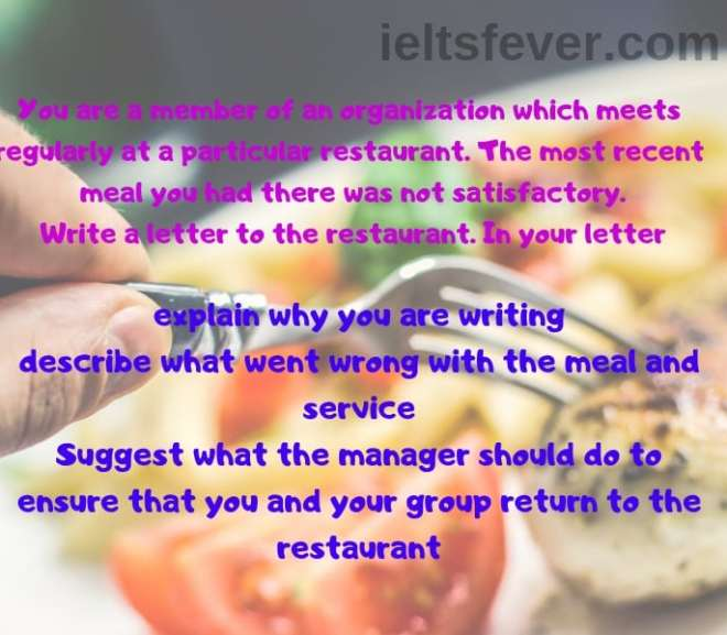 Write a letter to the manager of the restaurant.