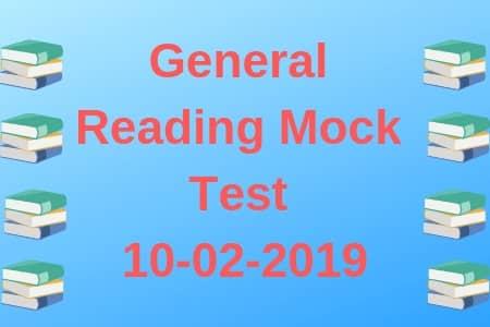 General Reading mock Test 10-02-2019