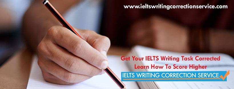 Get your IELTS essay checked by IELTS Writing Correction Service