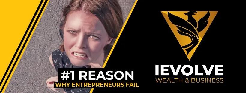 Why You Failed To Make Money Online [#1 Reason Entrepreneurs Fail]