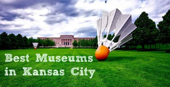 Best Museums in Kansas City