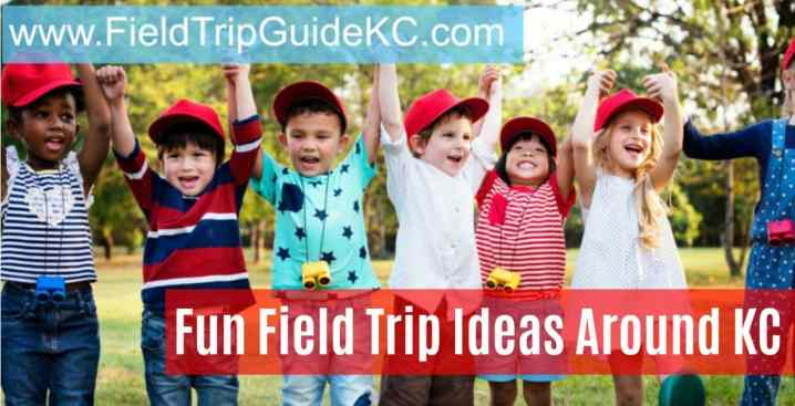 56 Field Trips Ideas Educational Things To Do In Around Kansas City