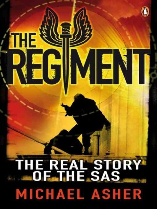 The Regiment: The Real Story of the SAS - Book Choice