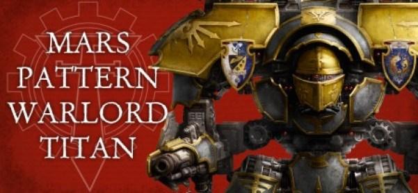 Forge World Mars Pattern Warlord Titan