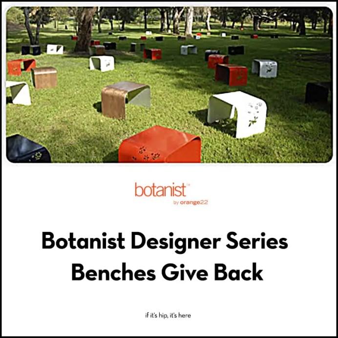 Botanist Designer Series Benches Give Back