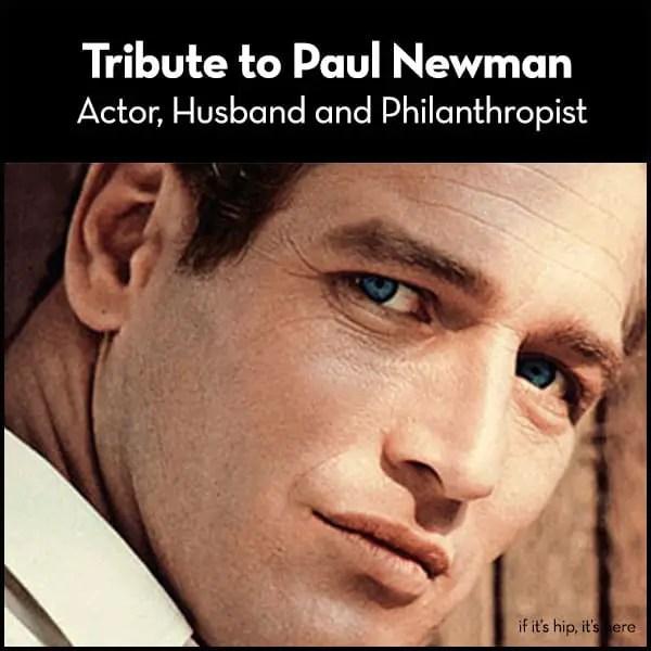 paul newman tribute IIHIH
