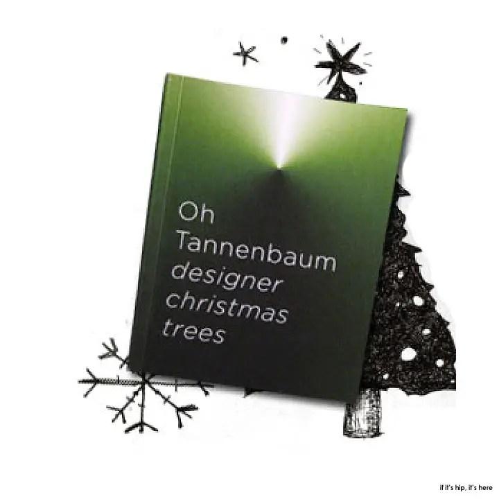 Oh Tannenbaum Designer Christmas Trees