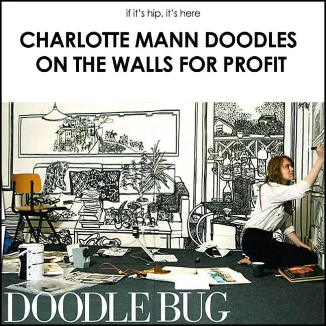 Charlotte Mann doodles for profit
