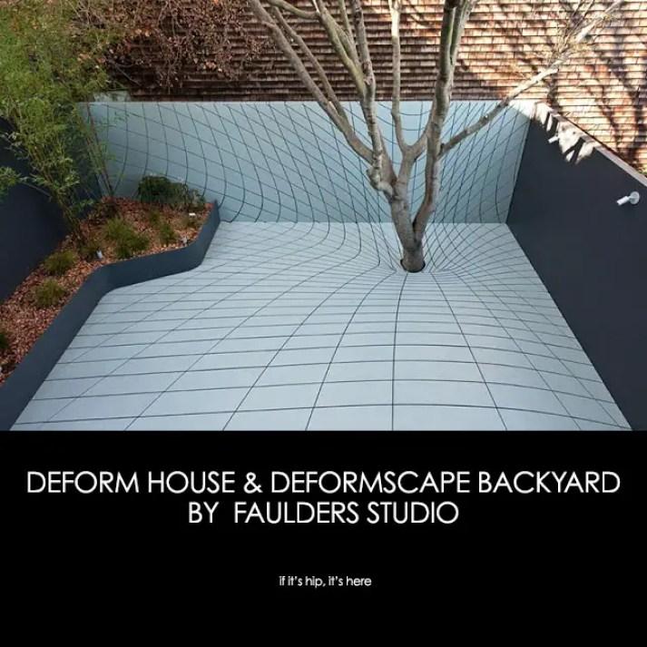 Deform house & Deformscape Backyard