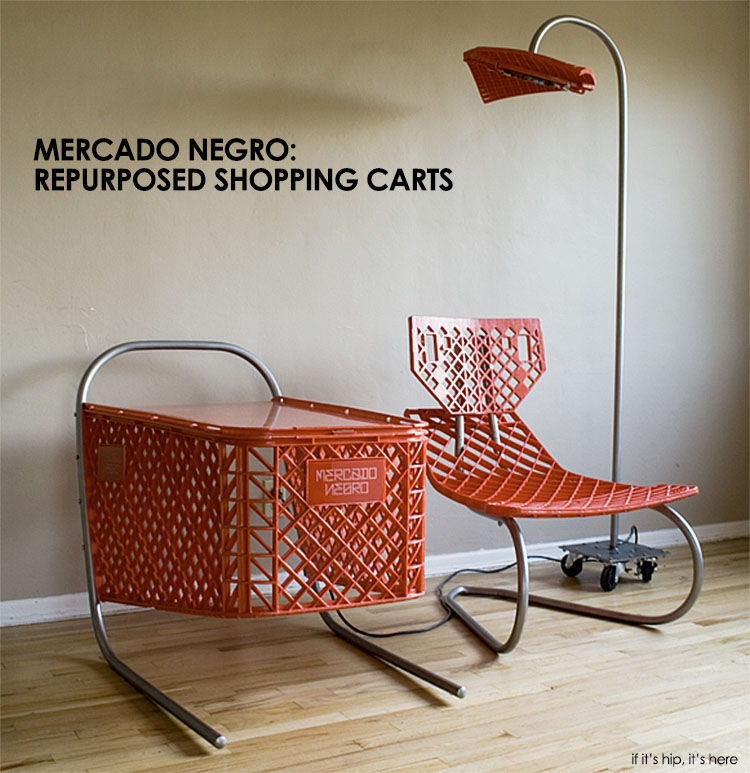 mercado negro repurposed shopping carts if it's hip, it's here
