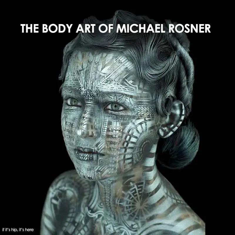 body art of michael rosner