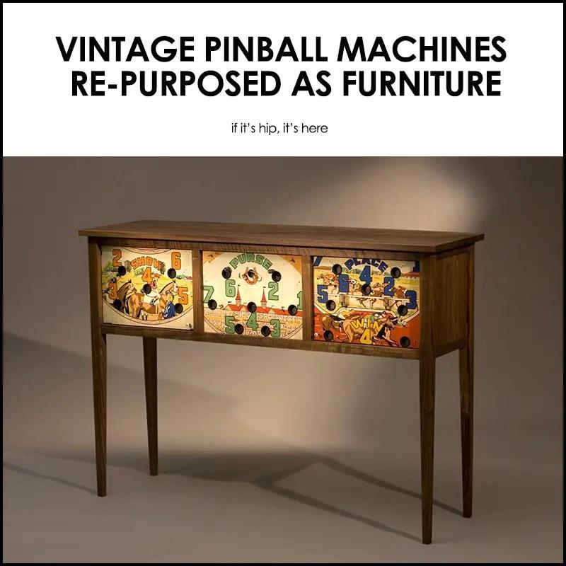 Re-Purposed Vintage Pinball Machines