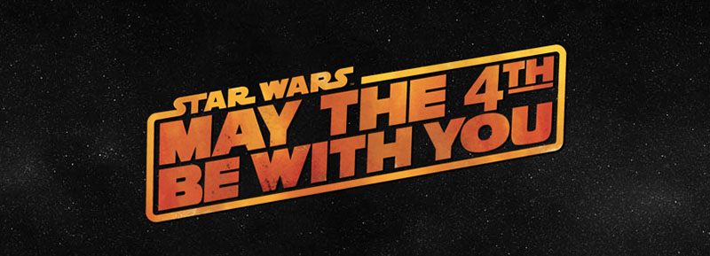 star wars may the 4th be with you IIHIH