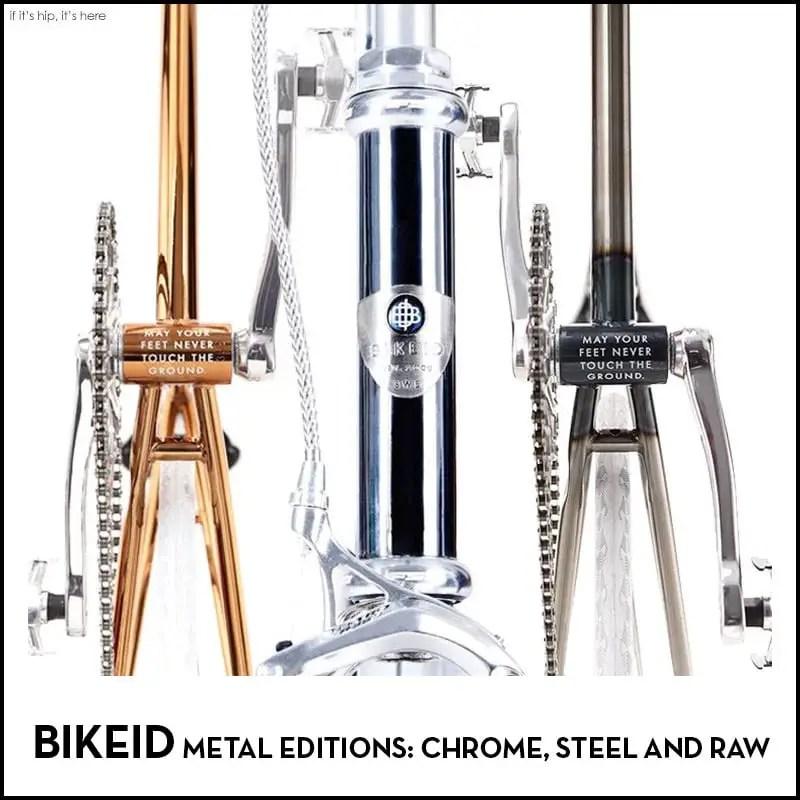 BIKEID Metal editions