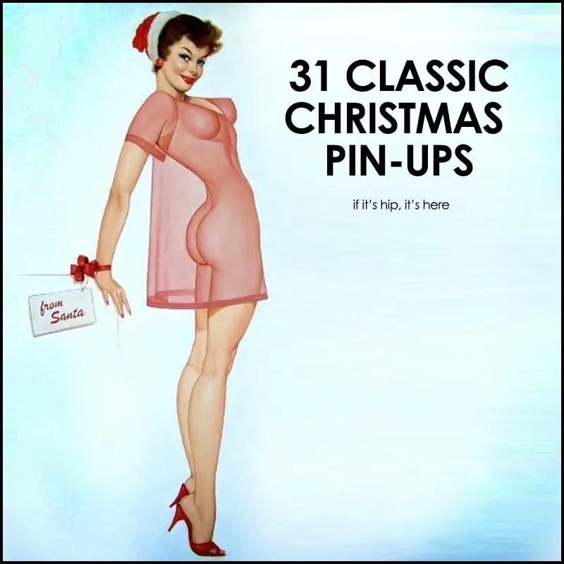 classic christmas pin-ups