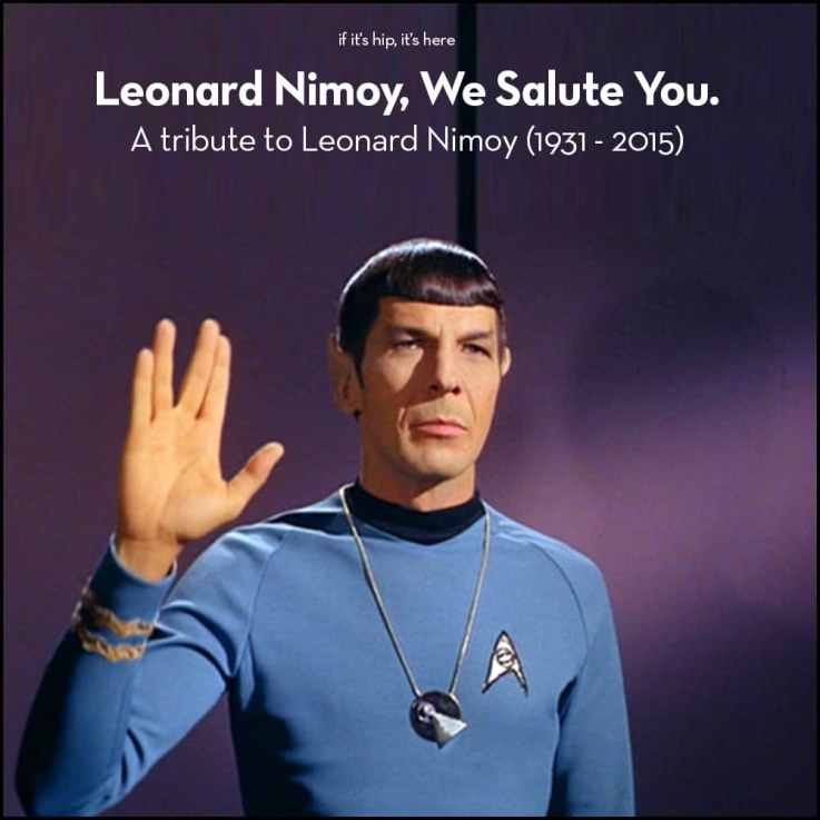 A Tribute to Leonard Nimoy