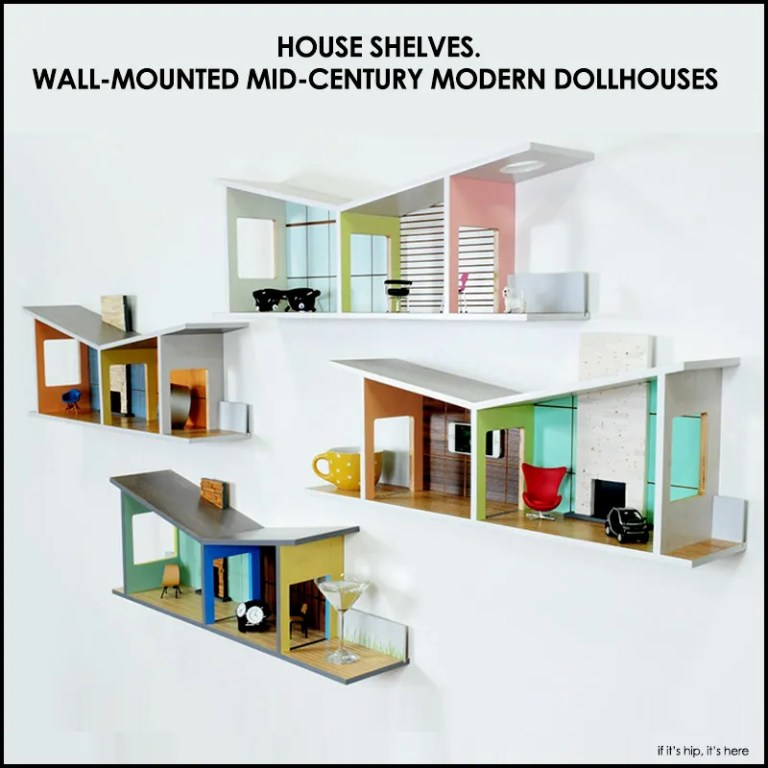 House Shelves  Wall Mounted Mid-Century Modern Dollhouses  – if it's