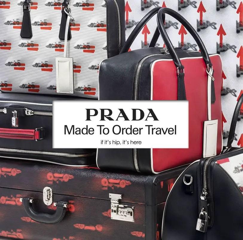 PRADA Made To Order Travel