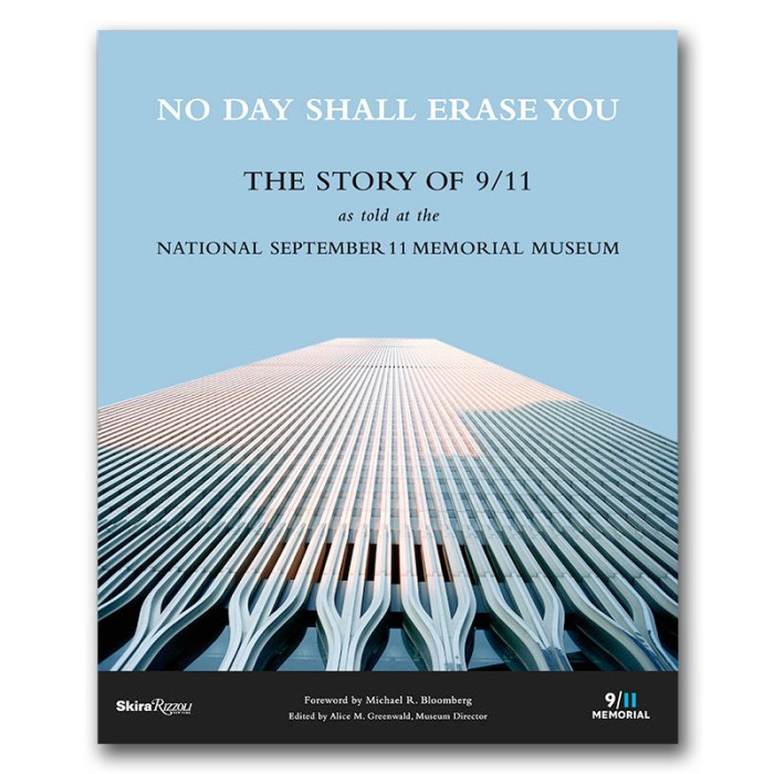No Day Shall Erase You The Story of 9/11