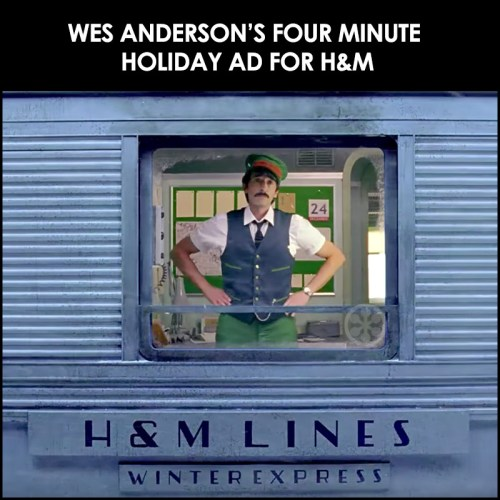 Read more about the article Wes Anderson Directs Come Together, 4 Minute Holiday Ad For H&M