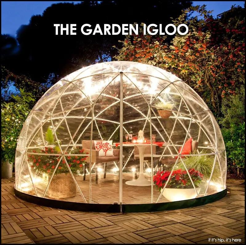 The Garden Igloo