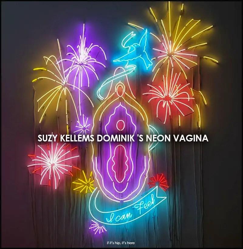 Suzy Kellems Dominik's Neon Vagina