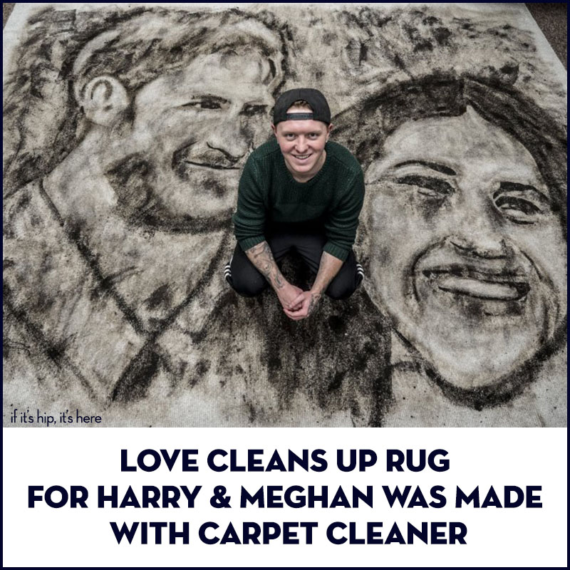 Nathan Wyburn S Love Cleans Up Rug For Harry And Meghan
