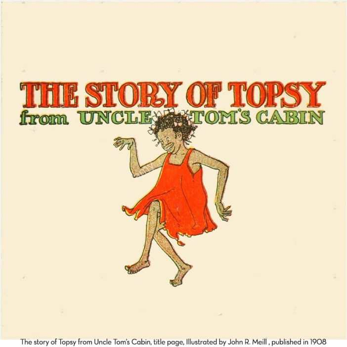 The title page from the 1908 Story of Topsy from Uncle Tom's Cabin