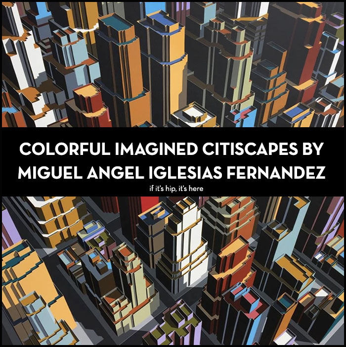 Read more about the article Colorful Imagined Citiscapes by Miguel Angel Iglesias Fernandez