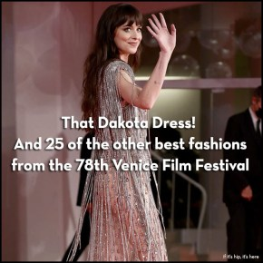 That Dakota Johnson Dress! The Best Fashion at the Venice Film Festival.