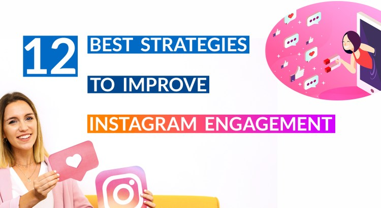 12-strategies-to-improve-instagram-engagement