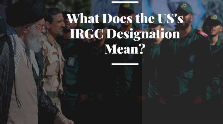 ifmat - What does the US terrorist designation on IRGC means