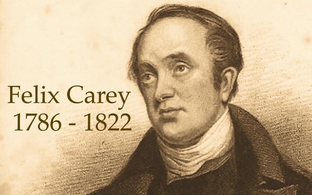 Felix Carey Hijo de Guillermo Carey, el  Padre de las Misiones Modernas