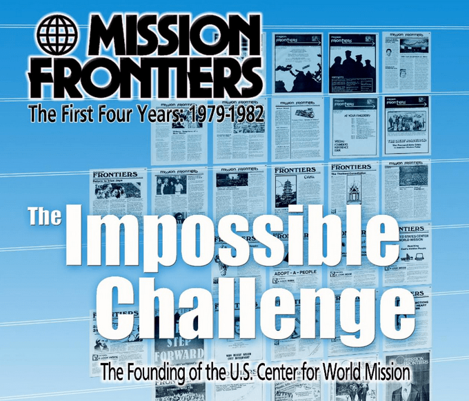 The Impossible Challenge…Founding the US Center for World Mission