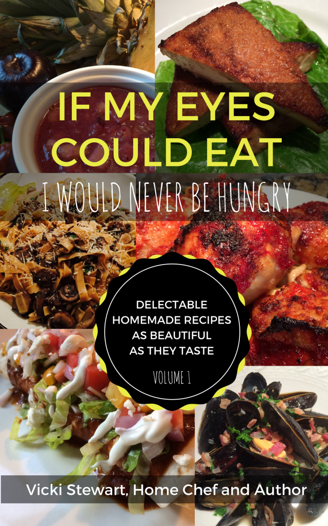 If My Eyes Could Eat Volume 1 by Vicki Stewart