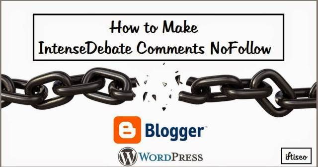 How to Make IntenseDebate Comments NoFollow
