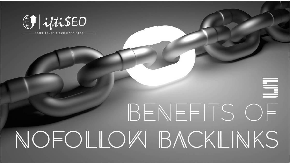 5 Benefits of Nofollow Backlinks