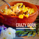 Crazy Corn: 6 Weight Watchers Smart Points / 5 Points Plus (2 servings)