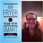 Weight Watchers Air Fryer Ideas with Smart Points: Facebook Live Chat!