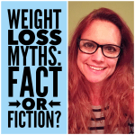 Weight Loss Myths, Fact or Fiction?  WW Facebook Live Chat! (pre-recorded)