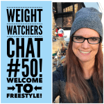 Weight Watchers Live Chat #50: Welcome to Freestyle!