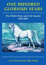 one hundred glorious years_Wynne Davies