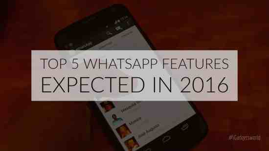 Top 5 Expected WhatsApp Features [2016] - 1