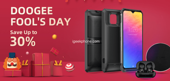 Doogee April Fool's Day Sale Save Upto 30% @Doogee Officials